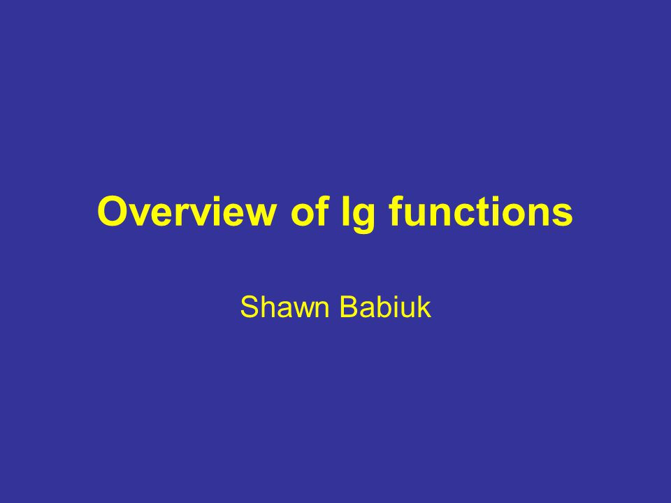 Overview of Ig functions
