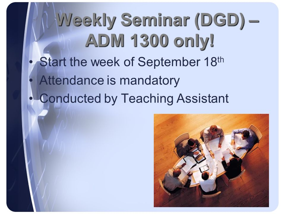 Weekly Seminar (DGD) – ADM 1300 only!