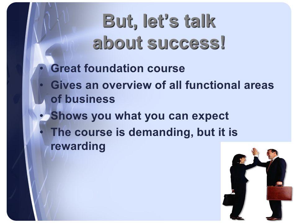 But, let's talk about success!