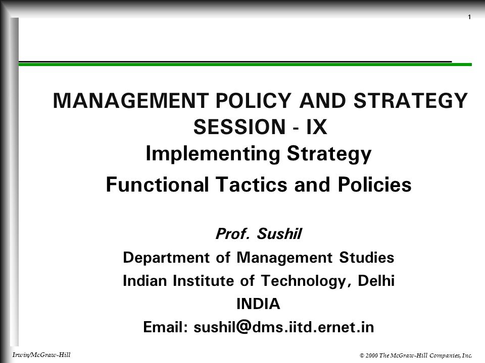 MANAGEMENT POLICY AND STRATEGY SESSION - IX