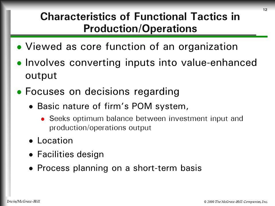 Characteristics of Functional Tactics in Production/Operations