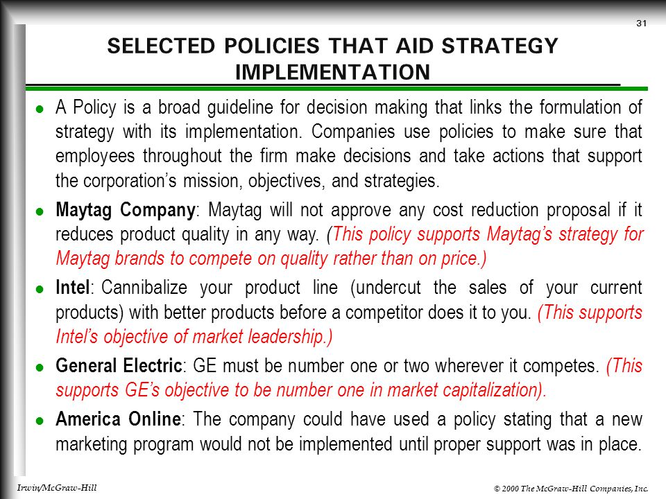 SELECTED POLICIES THAT AID STRATEGY IMPLEMENTATION