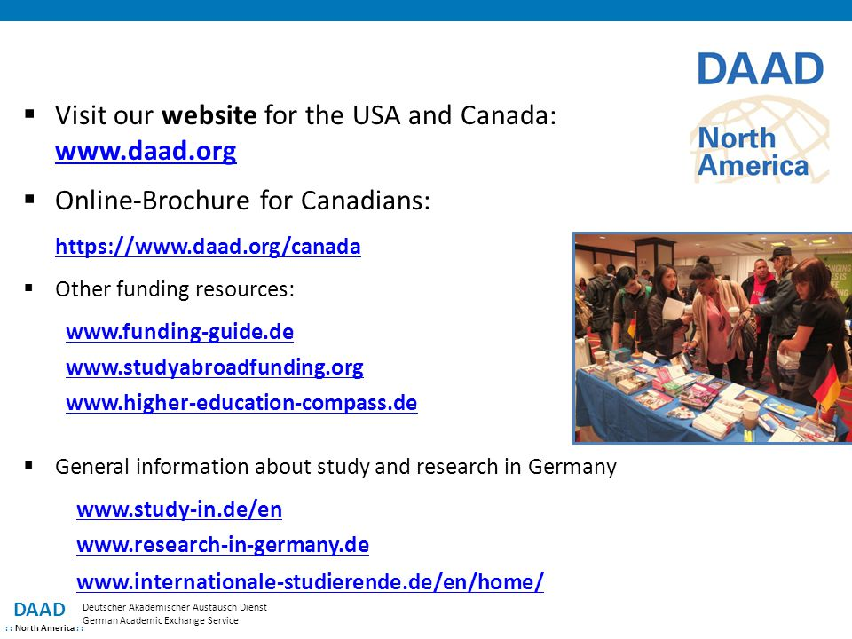 Visit our website for the USA and Canada: www.daad.org