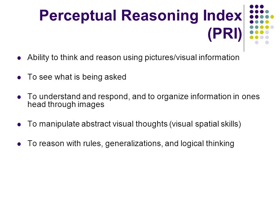 Perceptual Reasoning Index (PRI)
