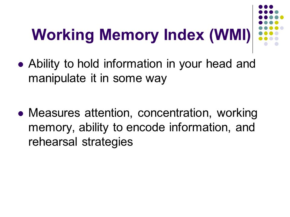 Working Memory Index (WMI)