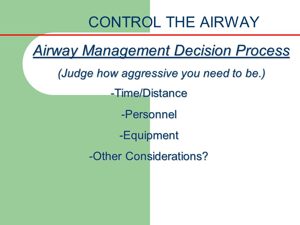 Airway Management Decision Process