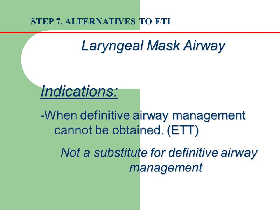 Not a substitute for definitive airway management