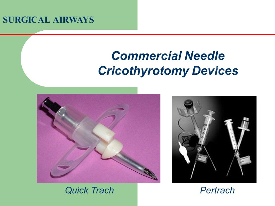 Commercial Needle Cricothyrotomy Devices