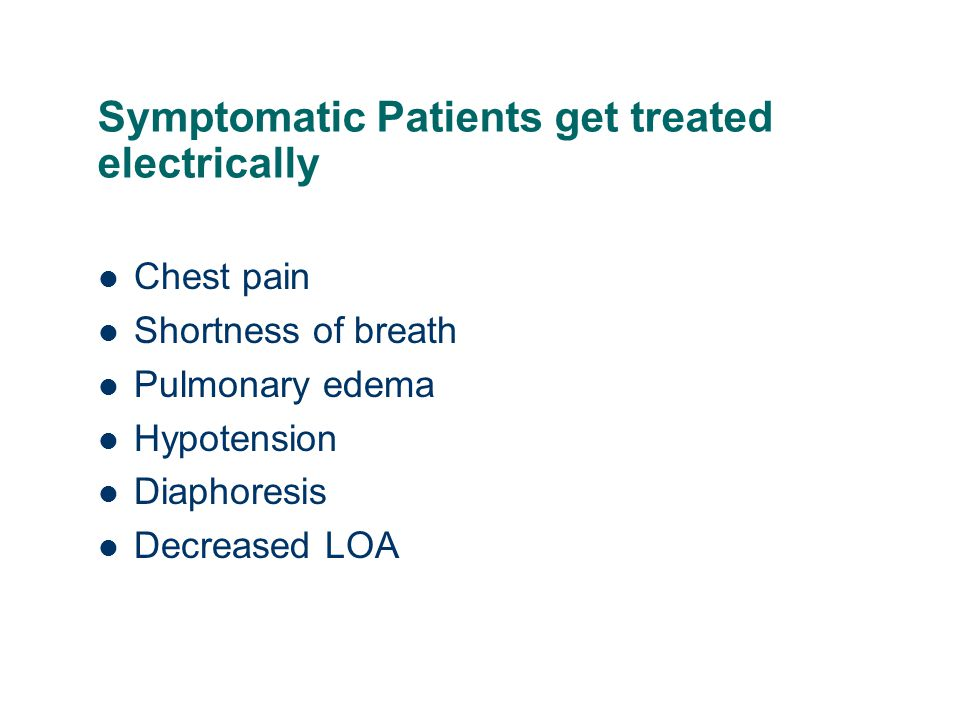 Symptomatic Patients get treated electrically