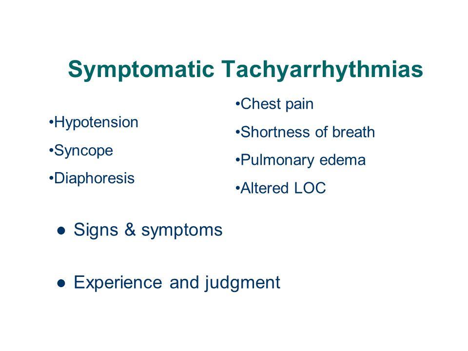 Symptomatic Tachyarrhythmias