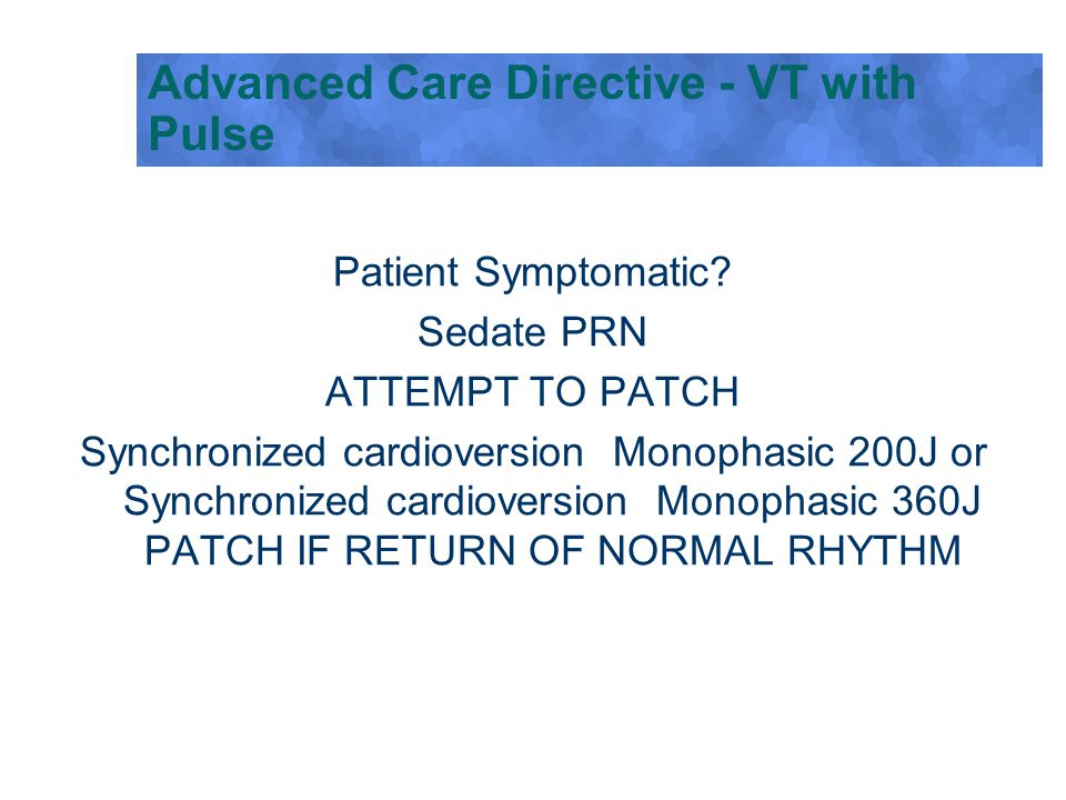 Advanced Care Directive - VT with Pulse