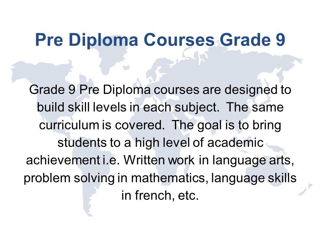 Pre Diploma Courses Grade 9