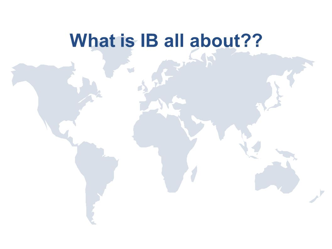 What is IB all about