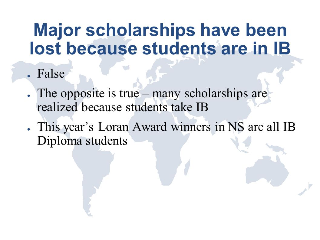 Major scholarships have been lost because students are in IB