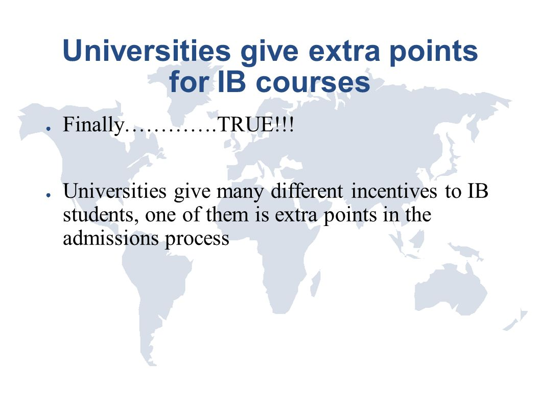 Universities give extra points for IB courses