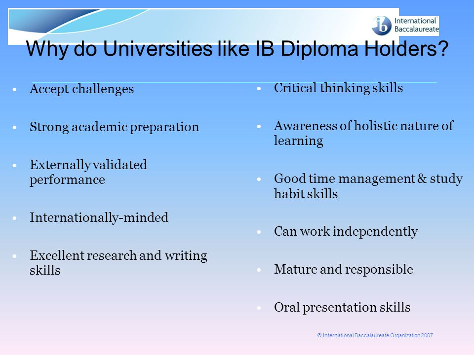 Why do Universities like IB Diploma Holders