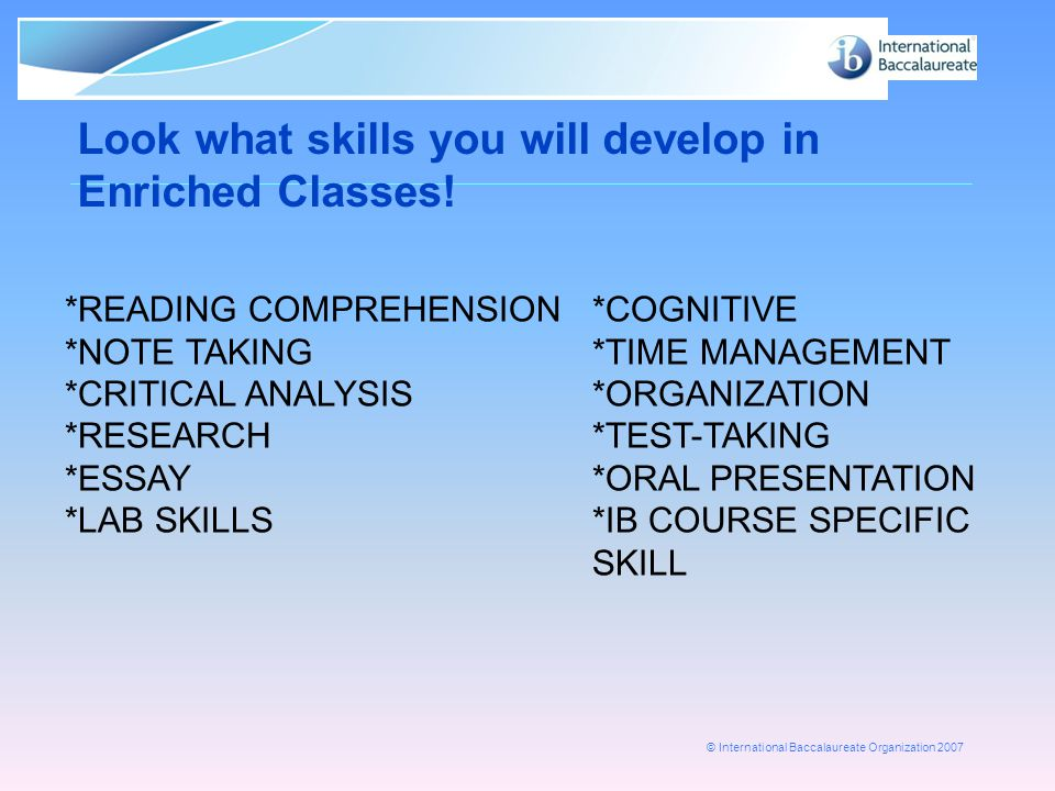 Look what skills you will develop in Enriched Classes!