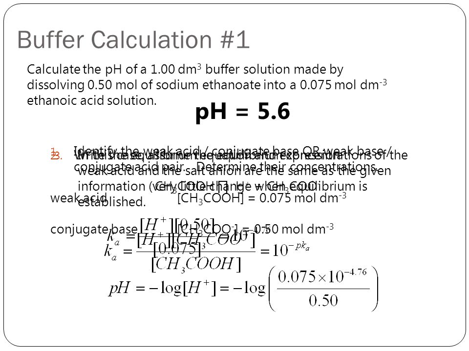 Buffer Calculation #1 pH = 5.6