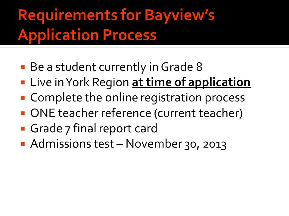 Requirements for Bayview's Application Process