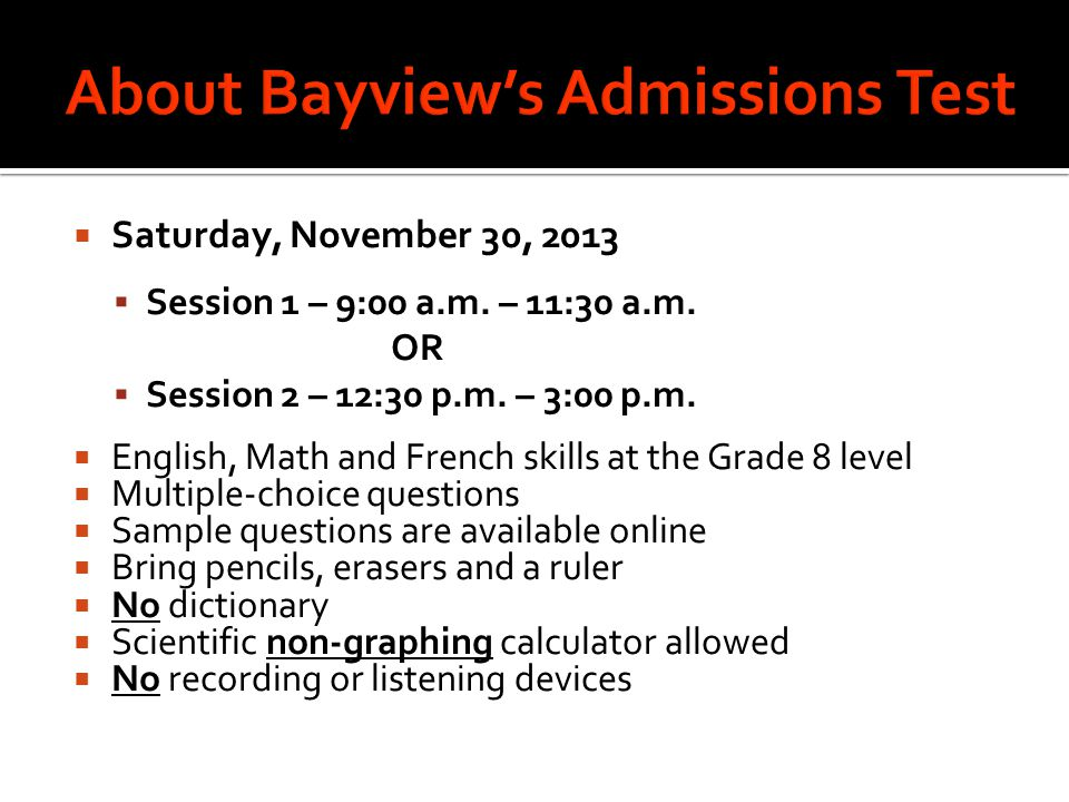 About Bayview's Admissions Test