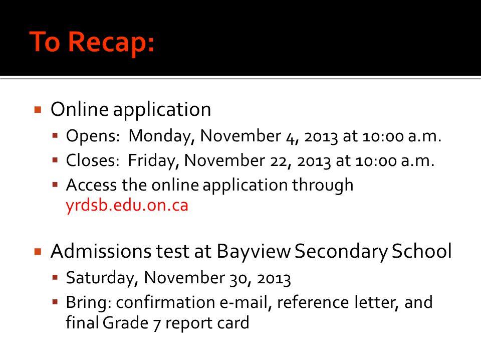 To Recap: Online application