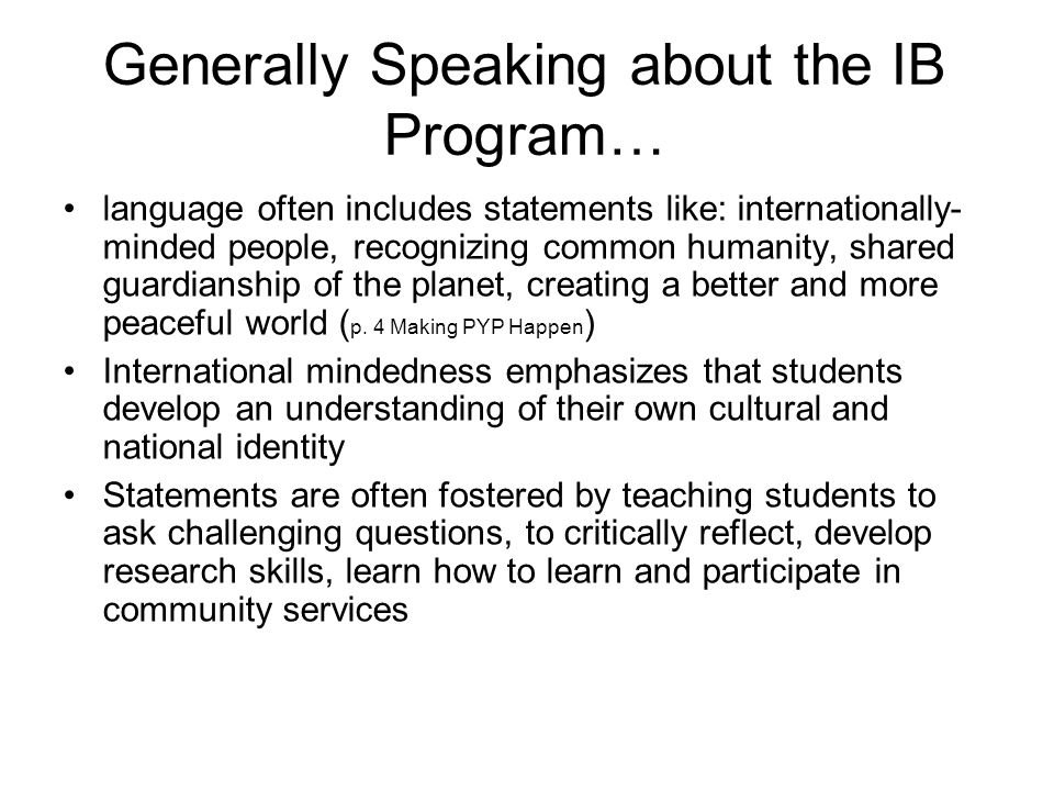 Generally Speaking about the IB Program…