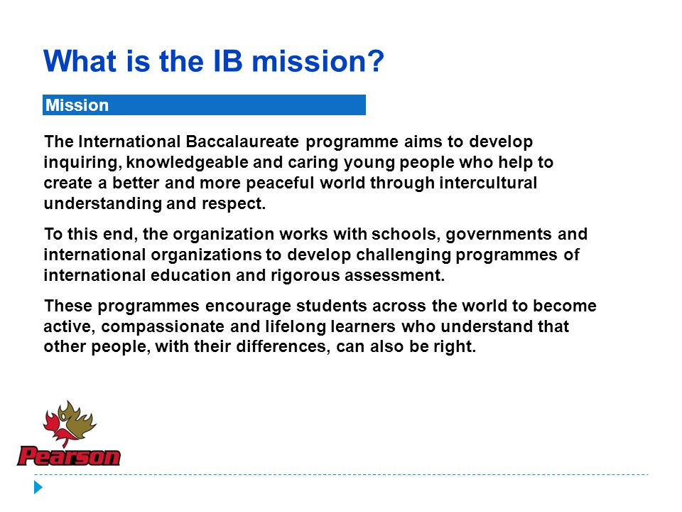 What is the IB mission Mission.