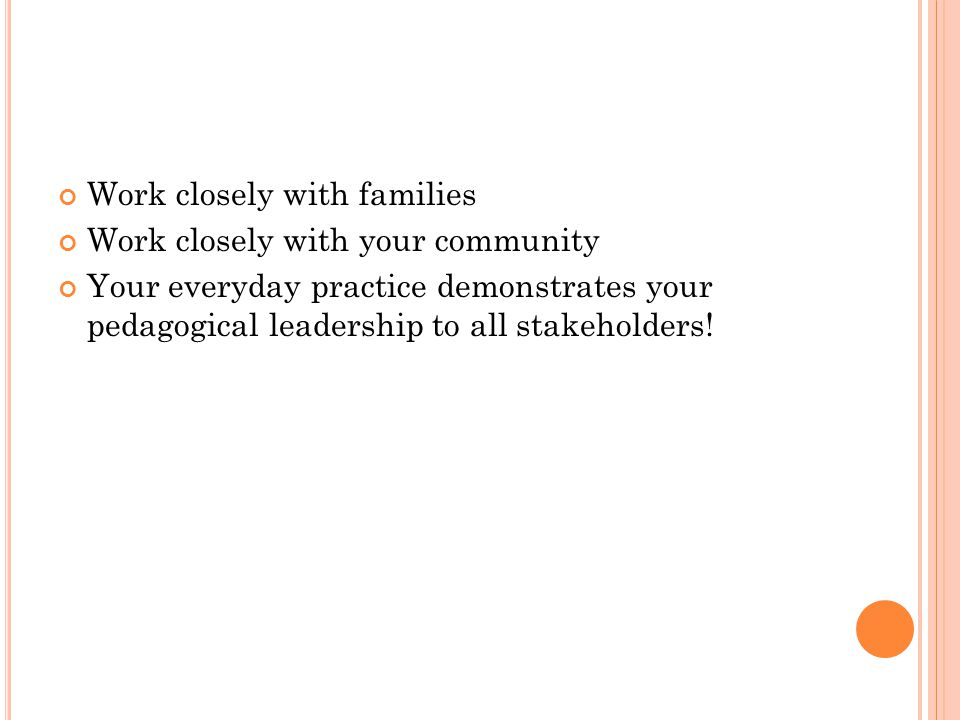 Work closely with families