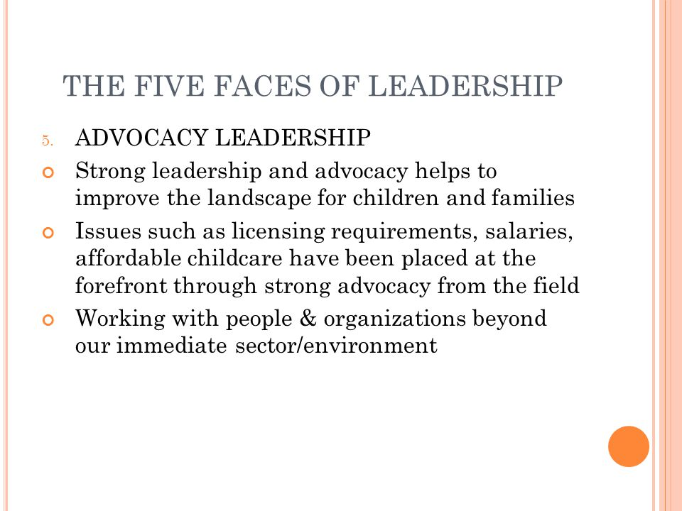 THE FIVE FACES OF LEADERSHIP