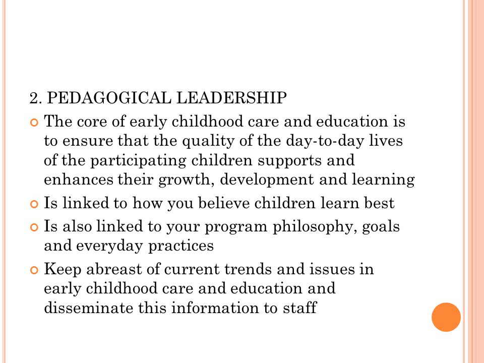 2. PEDAGOGICAL LEADERSHIP