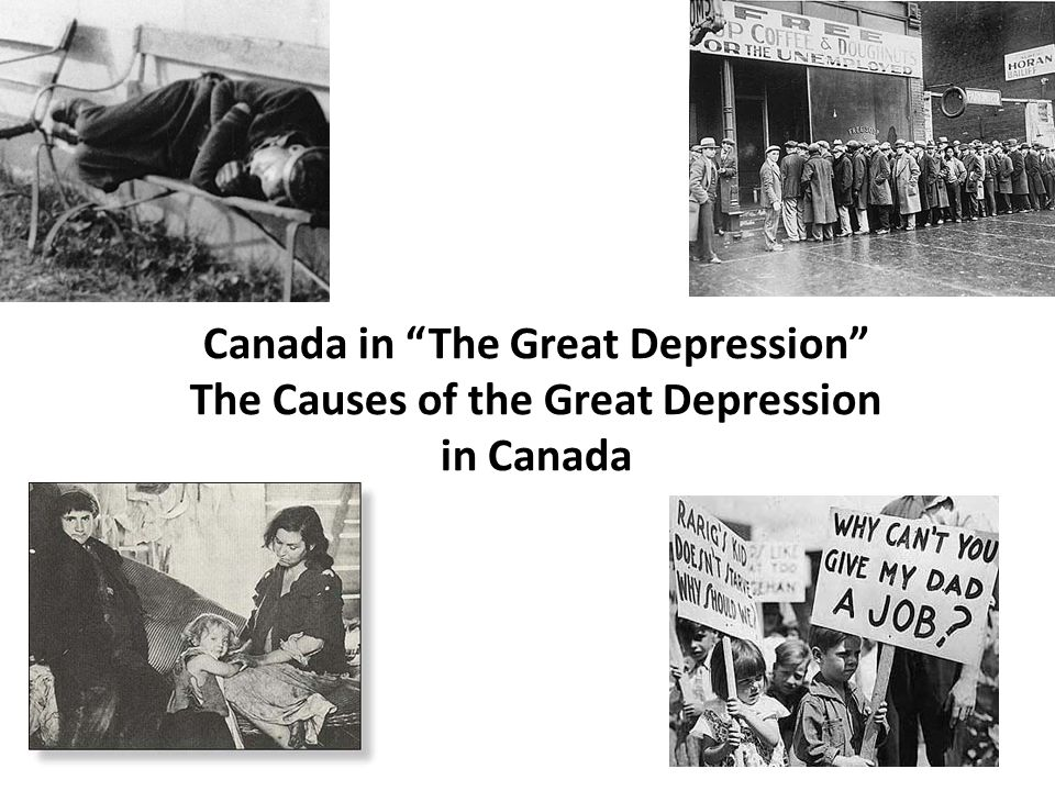 Canada in The Great Depression The Causes of the Great Depression in Canada