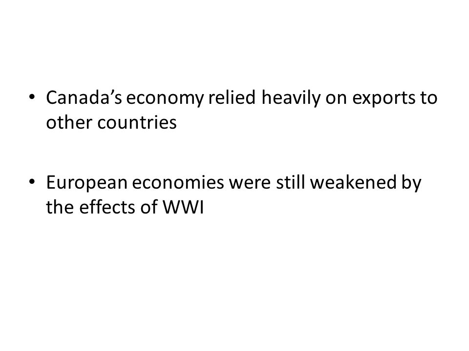 Canada's economy relied heavily on exports to other countries