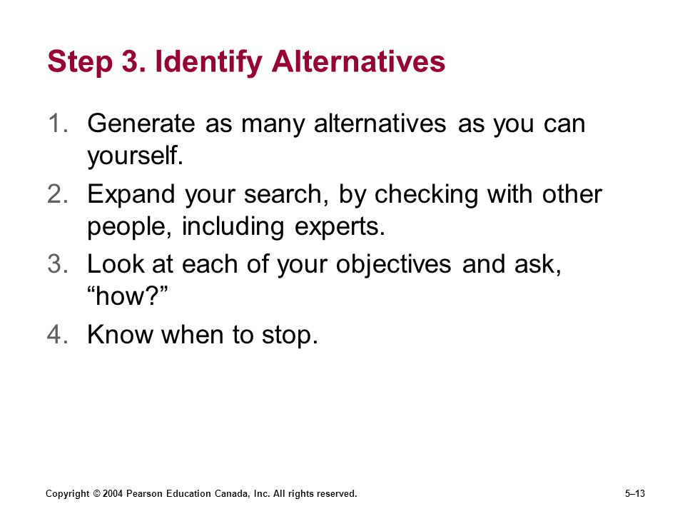 Step 3. Identify Alternatives