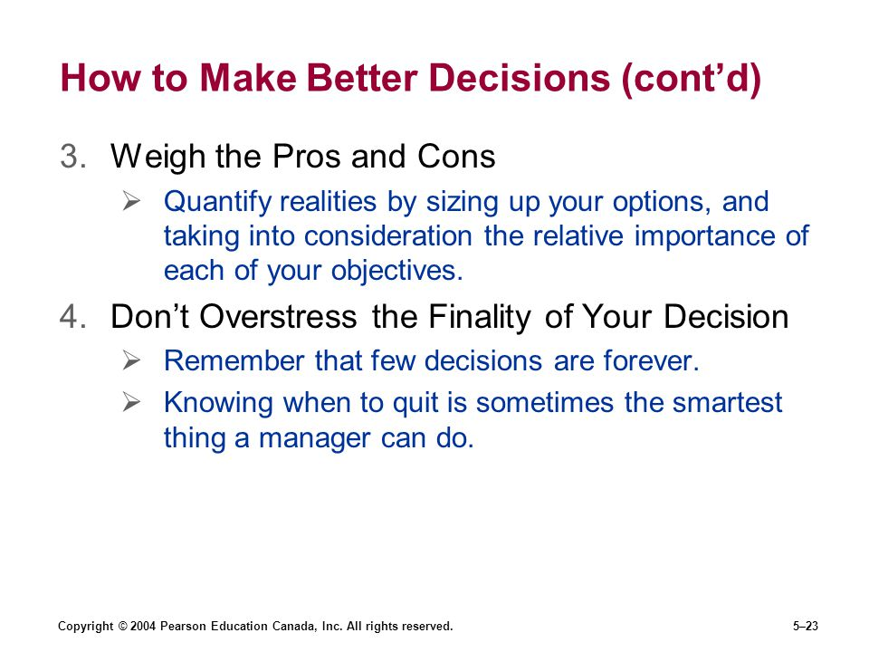 How to Make Better Decisions (cont'd)