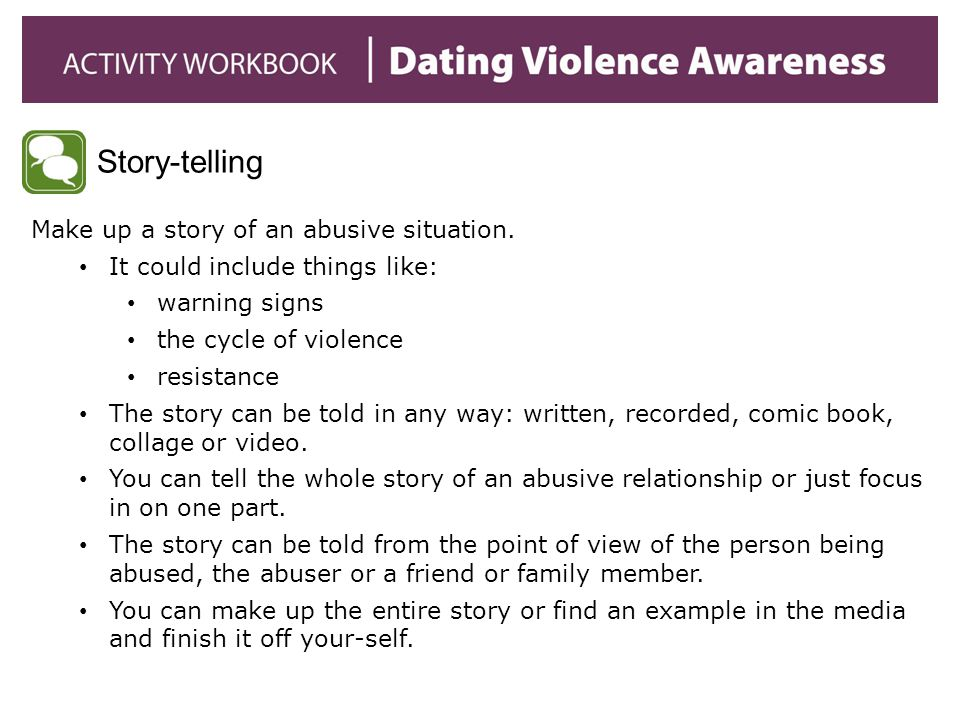 Story-telling Make up a story of an abusive situation.