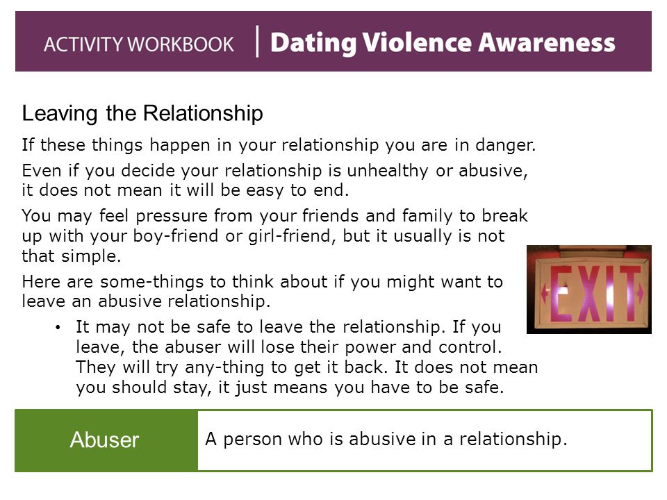 A person who is abusive in a relationship.
