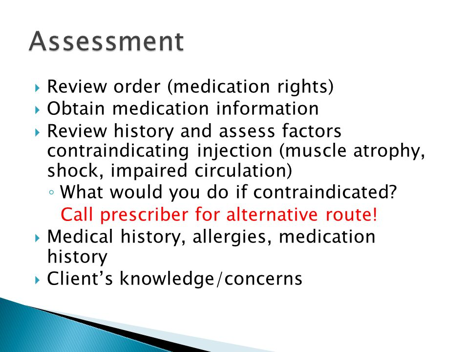 Assessment Review order (medication rights)