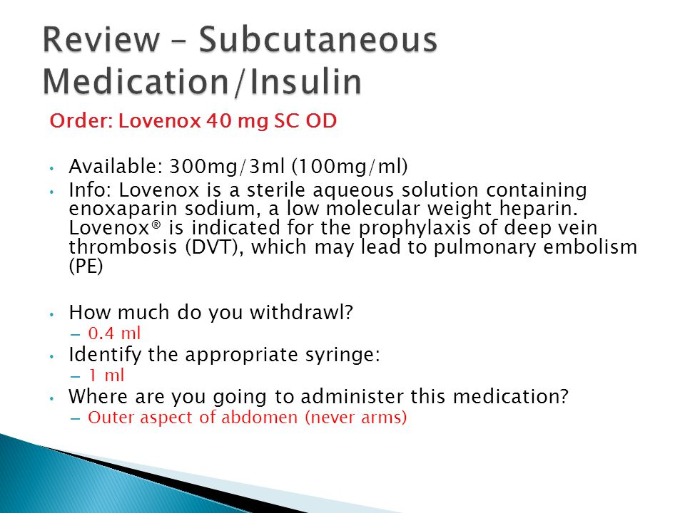 Review – Subcutaneous Medication/Insulin