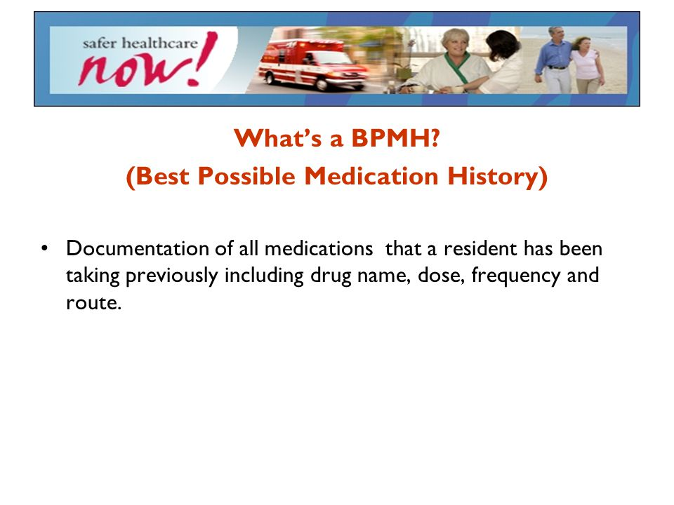 (Best Possible Medication History)