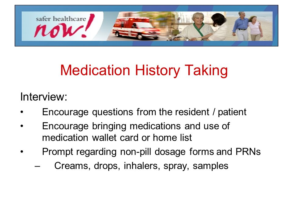 Medication History Taking