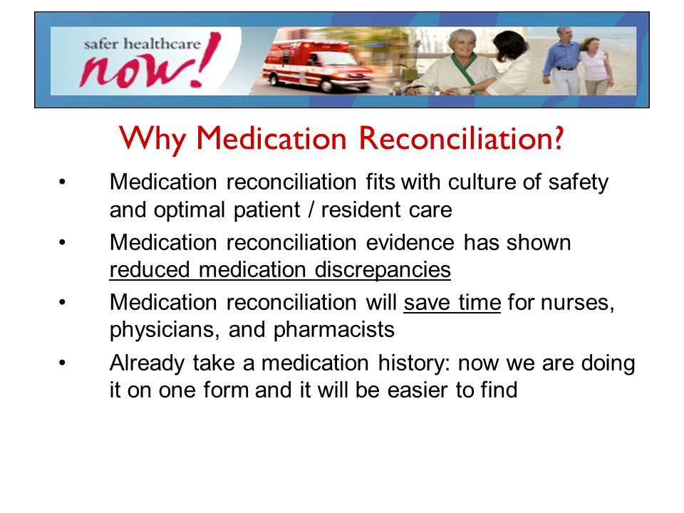 Why Medication Reconciliation