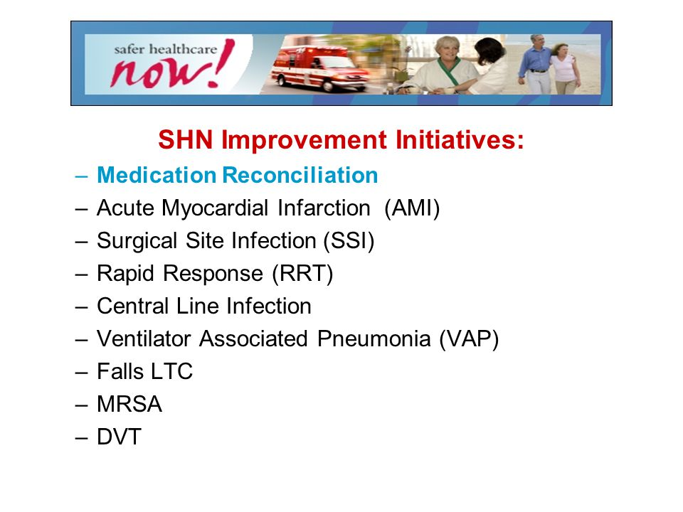 SHN Improvement Initiatives: