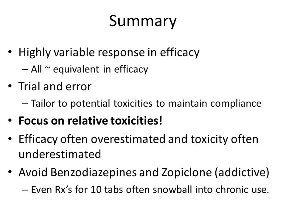 Summary Highly variable response in efficacy Trial and error