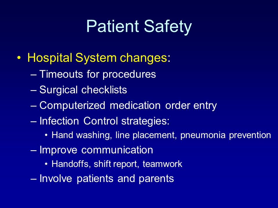 Patient Safety Hospital System changes: Timeouts for procedures