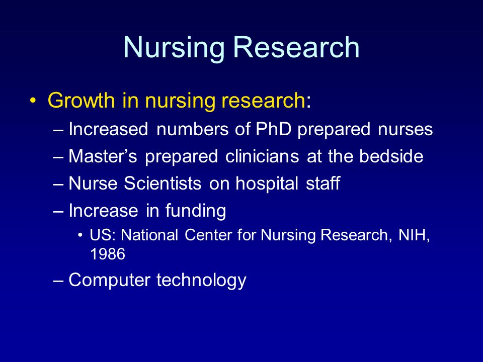 Nursing Research Growth in nursing research: