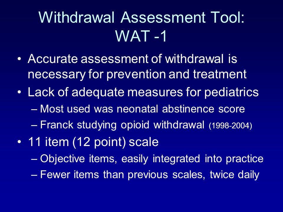 Withdrawal Assessment Tool: WAT -1