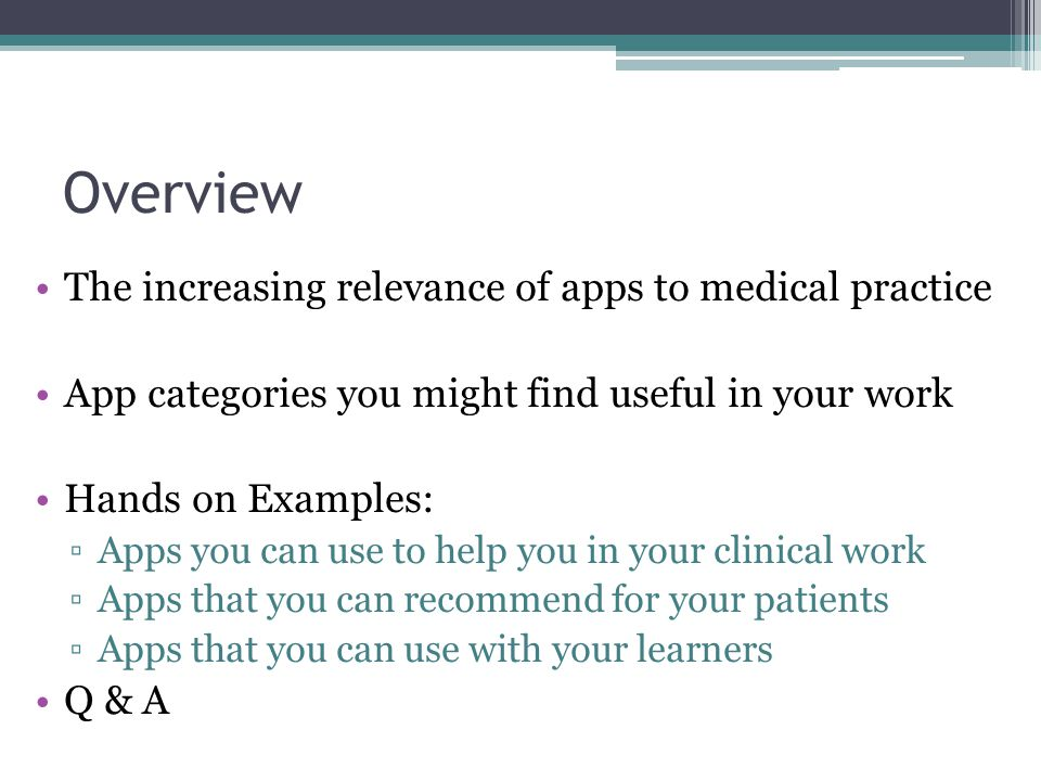 Overview The increasing relevance of apps to medical practice