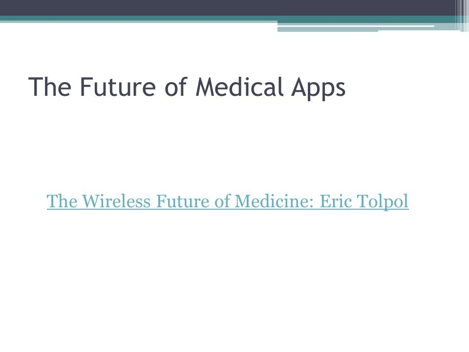 The Future of Medical Apps