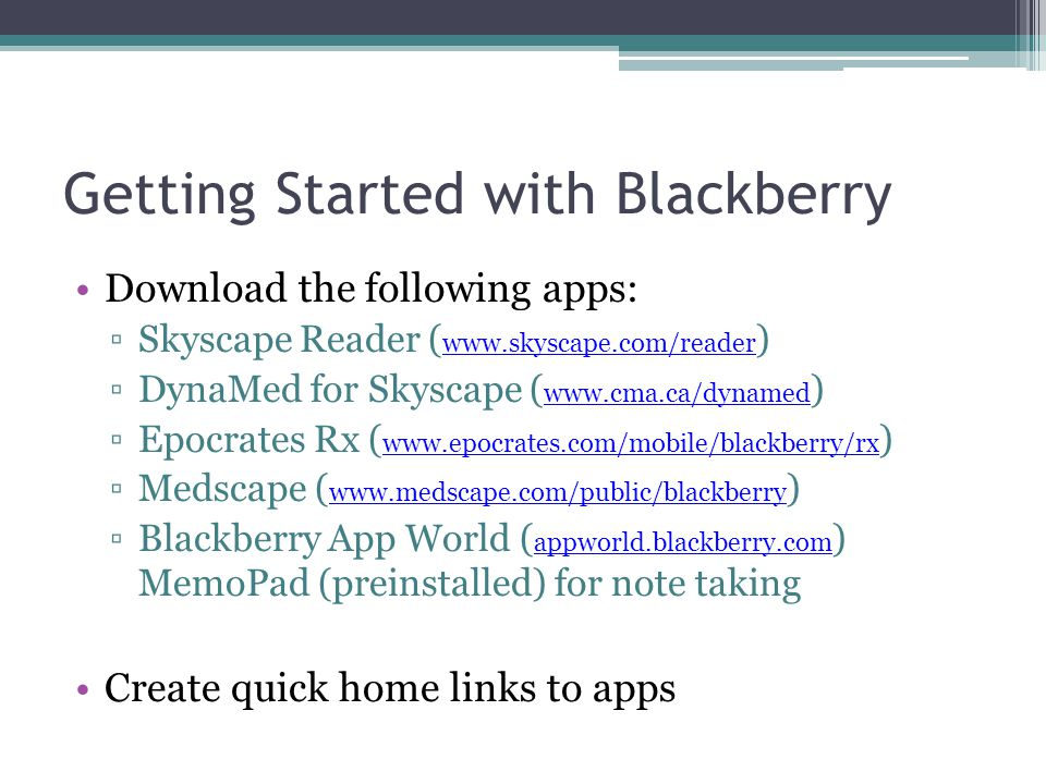 Getting Started with Blackberry