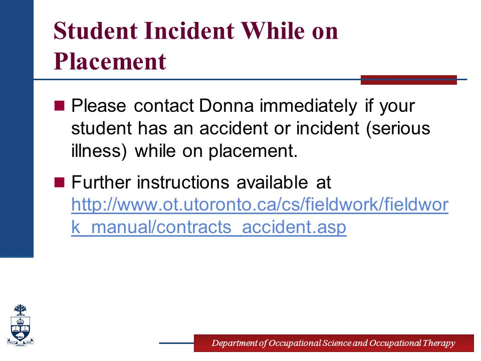 Student Incident While on Placement